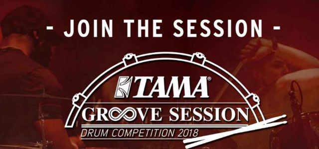 TAMA GROOVE SESSION 2018