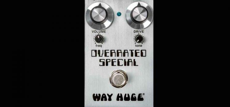 Way Huge Mini Overrated Special Overdrive Pedal: Big Beefy Tone oleh Joe B