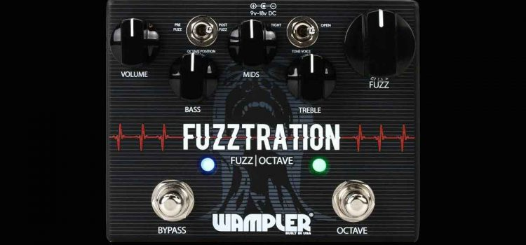 Wampler Fuzztration Fuzz and Octave Pedal: Goes Where No Fuzz Has Gone Before