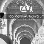 Willy Merilis Single Religi – Tiap Malamku Hanya Untuk-Mu