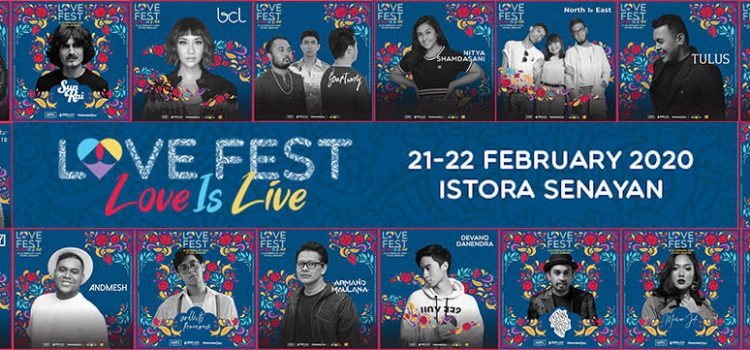 LOVE FEST 2020 Menghadirkan 98 Degrees, HRVY, Sun Rai, Rossa, Yovie Widianto & Arsy Widianto, Armand Maulana, BCL, Reza Artamevia, Marion Jola, Glenn Fredly, Tulus, Andmesh dan masih banyak lagi
