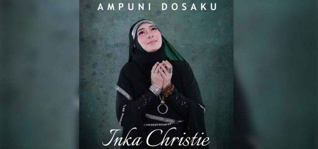 "Inka Christie Merilis Single Terbaru Berjudul ""Ampuni Dosaku""."
