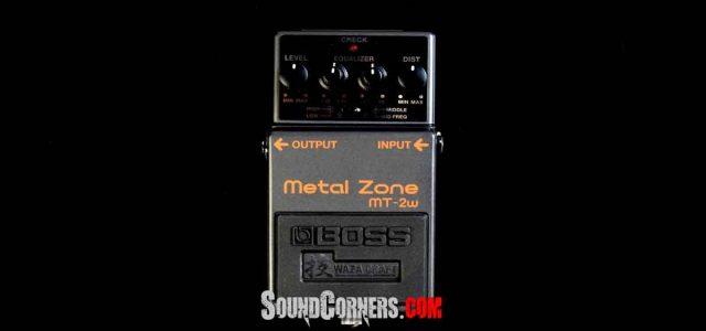 Boss MT-2W Metal Zone Waza CRAFT : Legenda Yang Terlahir Kembali