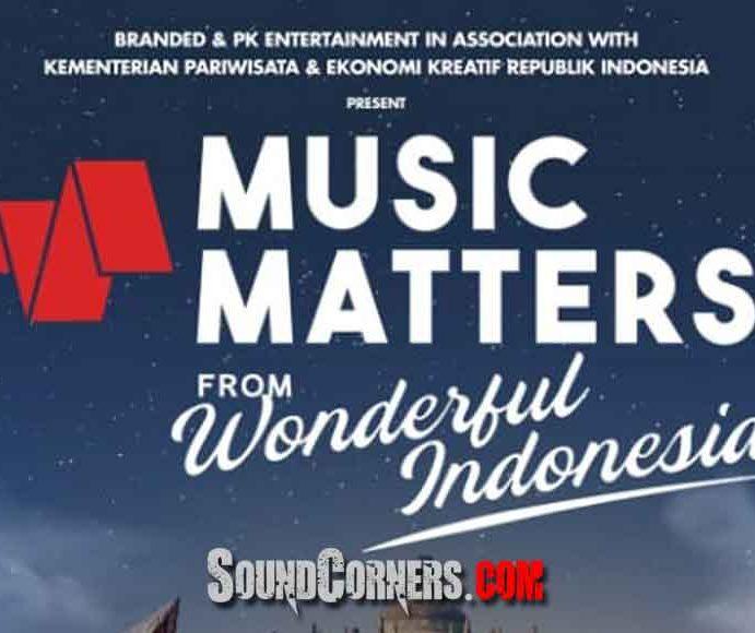 Music Matter : Pertunjukan Langsung Dan Kolaborasi Spektakuler Dari Destinasi Super Prioritas Indonesia
