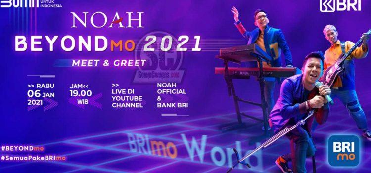 BRImo New Look, Gagas Konser Virtual #BEYONDmo Bersama NOAH